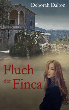 Fluch der Finca - Ein Mystery Romance Roman.