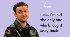 Do you need a cheeky JT #ValentinesDay card? #Sexyback