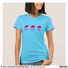 T-shirt with pink Ladybugs design - Fashionable Women's Shirts By Creative Talented Graphic Designers - #shirts #tshirts #fashion #apparel #clothes #clothing #design #designer #fashiondesigner #style #trends #bargain #sale #shopping - Comfy casual and loose fitting long-sleeve heavyweight shirt is stylish and warm addition to anyone's wardrobe - This design is made from 6.0 oz pre-shrunk 100% cotton it wears well on anyone - The garment is double-needle stitched at the bottom and sleeve hems…