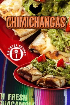 Air Fryer Chicken Chimichangas with Fresh Guacamole Mexican Food Recipes, Dinner Recipes, Ethnic Recipes, Dinner Ideas, Meal Ideas, Quesadillas, Nachos, Burritos, Enchiladas