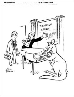 The caption is lost for this cartoon by C. Carey Cloud - Cloudbursts - Kangaroo Playing Piano
