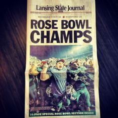 "Michigan State Spartans ""Rose Bowl Champs"" 2014, Lansing State Journal"