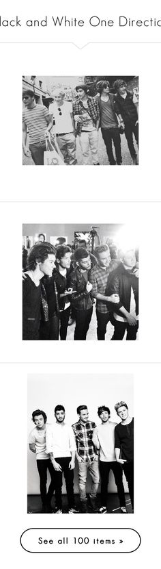 Black and White One Direction Miss You Guys, One Direction Pictures, James Horan, Zayn Malik, Niall Horan, Cool Bands, Harry Styles, My Life, In This Moment