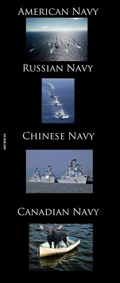 of the world Navies of the worldTHE THE may refer to: Canada Funny, Canada Eh, Canada Jokes, Canadian History, Canadian Humour, Funny Canadian Memes, Canadian Things, Canadian Facts, Meanwhile In Canada