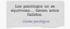 Chistes Psicológicos: Los psicólogos...