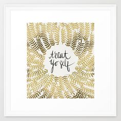 Treat Yo Self – Gold Framed Art Print
