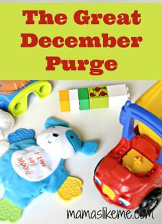 Mamas Like Me: The Great December Purge - Join us as we take the challenge to clear out some clutter to make time for the people and things that really matter this holiday season! #organization
