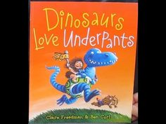Dinosaurs Love Underpants - YouTube