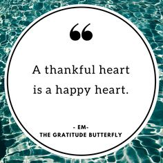 A Thankful Heart is a Happy Heart || The Gratitude Butterfly