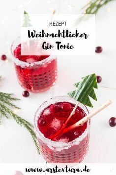 Christmas cranberry gin and tonic - aperitif for the Christmas menu - Christmas cocktail: cranberry gin and tonic with a sugar rim and cucumber – a festive drink with - Christmas Gin, Christmas Cocktails, Cocktail Menu, Cocktail Recipes, Gin Recipes, Ree Drummond, Weihnachtlicher Cocktail, Easy Gin Cocktails, Le Gin