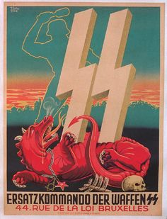 German SS recruiting poster used in Belgium in the middle of the war, showing the crushing of the red Bolshevik dragon. -