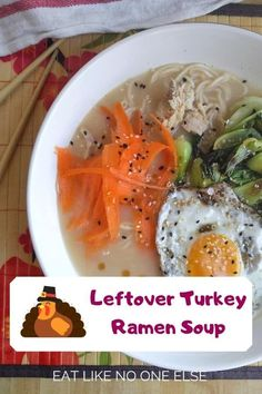 After Thanksgiving make this leftover turkey ramen soup with bok choy, sesame oil, carrots, and a fried egg on top. If you are tired of sandwiches this is the perfect way to use up your leftovers. Turkey Prep, Cooking Turkey, How To Make Ramen, Ramen Soup, Leftover Turkey Recipes, Food Words, White Meat, Sesame Oil, Tired