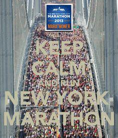 KEEP CALM AND RUN NEW YORK  MARATHON, 7th November