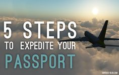 5 Easy Steps to Expedite your Passport