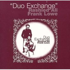 Frank Lowe & Rashied Ali - Duo Exchange [1973]