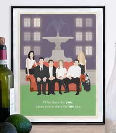 ilustration Ill be there for you, cause youre there for me too. Inspired by the show Friends find more great items in our shop! Friends Moments, Friends Series, Friends Tv Show, Best Friend Birthday, Birthday Fun, Gilmore Girls, Happy Unbirthday, Friends Merchandise, Friends Apartment