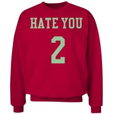 Hate you 2 | Red and lime gold hate you 2 sweatshirt