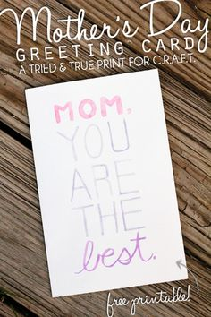An awesome free Mother's Day card printable!