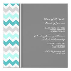 Teal Gray Chevron Engagement Party Invitations