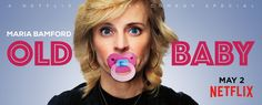Maria Bamford Old Baby - She's savagely upbeat. Lovably awkward. And full of surprises. A wildly funny trip through a one-of-a-kind comic mind.