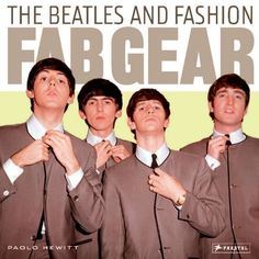 """Fab Gear, an in-depth book about Beatles fashion: """"The Beatles knew how much image mattered in the 1960s, and whether it was Nehru jackets, skinny ties, granny glasses, or the Cuban heel boot-if John, Paul, George, or Ringo wore it, the rest of their fans followed. The Beatles' career and the trends they co-opted. From  Hamburg in sunglasses black sweaters to the conservative suits they were ordered to wear by their manager ; from their infatuation with Pierre Cardin's collarless jackets.."""