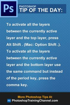 To activate all the layers between the currently active layer and the top layer…