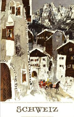 Hugo Wetli Illustration- From a poster for the Swiss National Tourist Office to promote winter holidays in the Grisons. From Graphis Annual Vintage Ski Posters, Retro Poster, Tourism Poster, Zermatt, Retro Illustration, Art Graphique, Illustrations And Posters, Winter Holidays, Vintage Advertisements