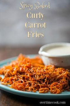 Spicy Roasted Carrot Fries - Excellent, they really shrink down while cooking.  Great treat.  Need large carrots to spiralize. Doesn't get totally crispy but still amazing.