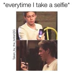 Yep...that's why I almost never do. Although, what I'm wondering is why Niall would ever make that face after seeing a pic of himself.
