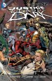 Justice League Dark Vol. 4: The Rebirth of Evil (The New 52)