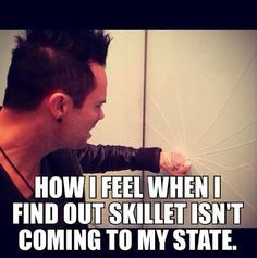 JC from Skillet!So true!xD