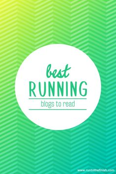 Top running blogs -who to read for motivation and tips
