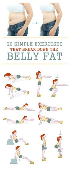25 simple Exercises that break down the Belly Fat.