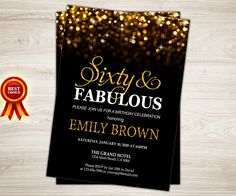 Surprise 60th Birthday Invitation for women. Sixty and Fabulous Birthday Invitation Gold Glitter Bokeh Printable invite by TopDigitalArt on Etsy https://www.etsy.com/listing/263540806/surprise-60th-birthday-invitation-for