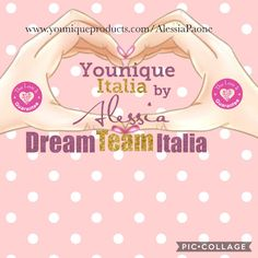 DREAM TEAM ITALIA  #uplift #empower #validate #women www.youniqueproducts.com/AlessiaPaone