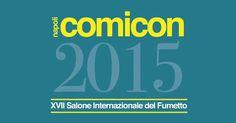 REPORT FIERA: NAPOLI COMICON 2015 http://c4comic.it/fiere/napoli-comicon-2015/