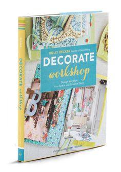 Decorate Workshop, #ModCloth
