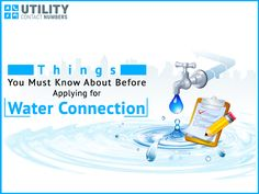 Things You Must Know About Before Applying for Water Connection   Read this blog If you are planning to apply for water connection, you must be aware of few important things. For more details about water connection, you can use Anglian Water contact number and speak directly to their customer care advisors.