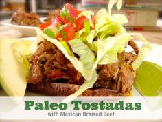 Paleo Tostadas with Mexican Braised Beef on www.PopularPaleo.com