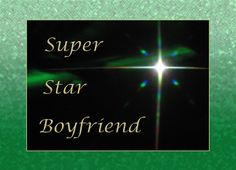 I Love You! My Super Star Boyfriend Greeting Card