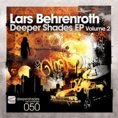 My first EP in 6 years!  Lars Behrenroth - Deeper Shades EP Volume 2 now only on Traxsource