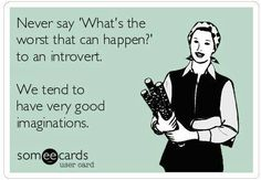 not necissarily introverts.. just those who overthink. those who are hyper aware of their surroundings, events taking place in their life, and every single thing they do. those who fight with their thoughts, and sometimes lose.