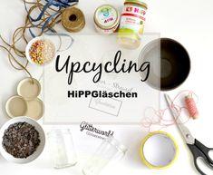 Warum gute HiPP-Gläschen wegschmeissen, wenn man daraus noch richtig schöne und nützliche Upcycling-Produkte gestalten kann? Meine Ideen...