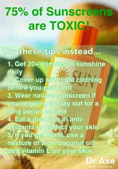 75% of Sunscreens are Toxic - tips for safe sun exposure from Dr. Axe