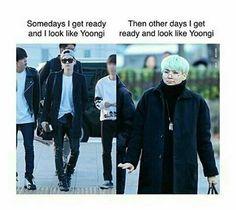 But I always look like Yoongi
