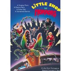 Little Shop of Horrors (gotta sing along throughout the whole thing...) :)