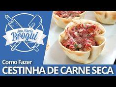 Ana Maria Brogui #240 - Como fazer Cestinha de Carne Seca - YouTube