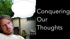 Be the Bee - Conquering Our Thoughts