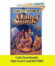 Oath of Swords (9781416520863) David Weber , ISBN-10: 1416520864  , ISBN-13: 978-1416520863 ,  , tutorials , pdf , ebook , torrent , downloads , rapidshare , filesonic , hotfile , megaupload , fileserve