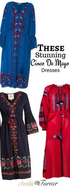 These Stunning Cinco De Mayo Dresses  www.teelieturner.com  Wearing any of these gorgeous Mexican-embroidered dresses is a great way to get into the spirit of fiesta and show love for Mexico!  #fashion